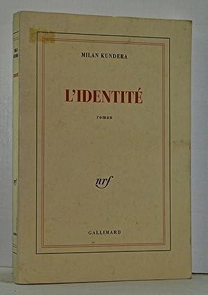 L'Identité. Roman (French language edition): Kundera, Milan