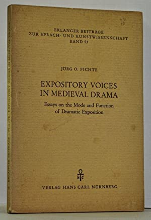 Expository Voices in Medieval Drama: Essays on the Mode and Function of Dramatic Exposition