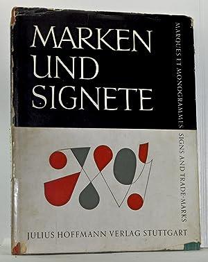 Marken und Signete: 471 Firmenzeichen und Schuzmarken: Finsterer-Stuber, Gerda (ed.)