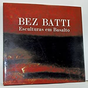 Bez Batti: Esculturas em Basalto [Sculpture in: Urbim, Carlos; Stein,