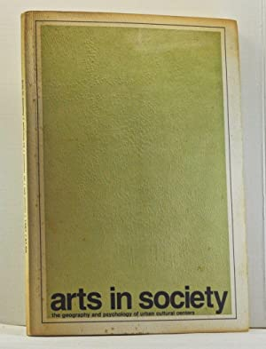 Arts in Society: The Geography and Psychology: Kamarck, Edward L.