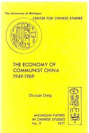 The Economy of Communist China, 1949-1969, With a Bibliography of Selected Materials on Chinese E...