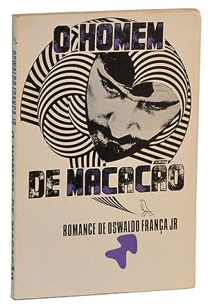 O Homem de Macacão; Romance: França Júnior, Oswaldo