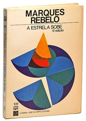 A Estrela Sobe: Rebelo, Marques