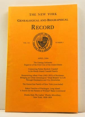 The New York Genealogical and Biographical Record, Volume 135, Number 2 (April 2004)