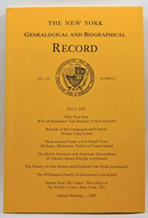 The New York Genealogical and Biographical Record, Volume 136, Number 3 (July 2005)
