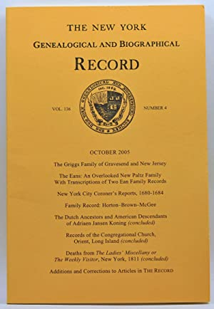 The New York Genealogical and Biographical Record, Volume 136, Number 4 (October 2005)