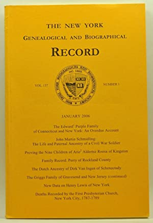 The New York Genealogical and Biographical Record, Volume 137, Number 1 (January 2006)