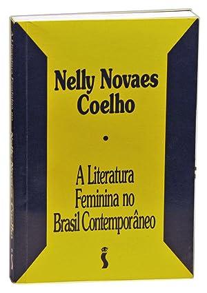 A literatura feminina no Brasil contemporâneo: Coelho, Nelly Novaes