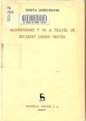 Modernismo y 98 a Través De Ricardo: Jaimes-Freyre, Mireya