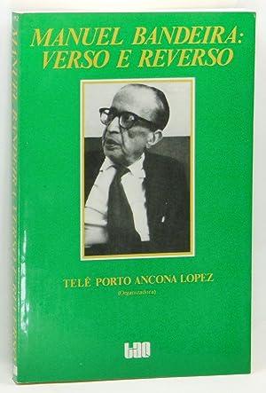 Manuel Bandeira: Verso e Reverso: Lopez, Telê Porto