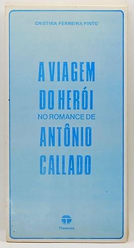A Viagem do Herói: No Romance de: Pinto, Cristina Ferreira