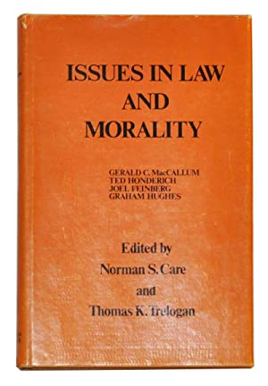 Issues in law and morality: Proceedings of the 1971 Oberlin Colloquium in Philosophy
