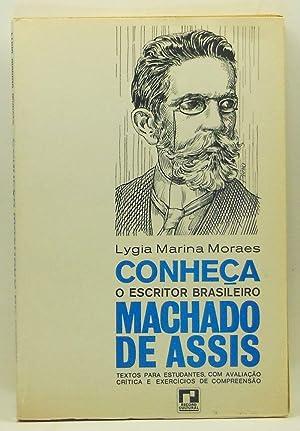 Conheça, o Escritor Brasileiro Machado de Assis.: Moraes, Lygia Marina