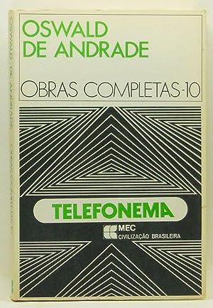 Telefonema (Portuguese Edition). Obras Completas de Oswald: Andrade, Oswald de