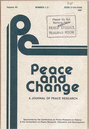 Peace and Change: A Journal of Peace: Carey, Dennis P.;
