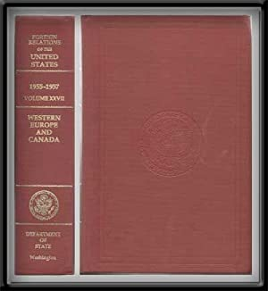 Foreign Relations of the United States, 1955-1957. Volume XXVII: Western Europe and Canada