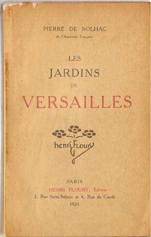 Les Jardins De Versailles: de Nolhac, Pierre