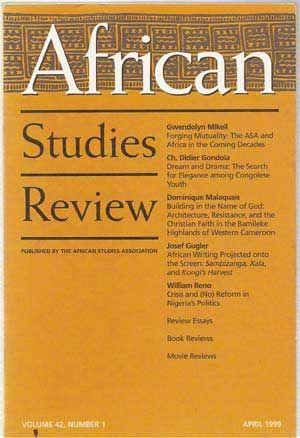 African Studies Review, Volume 42, Number 1: Faulkingham, Ralph (ed.);
