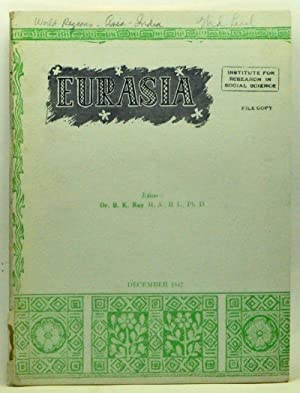 Eurasia: A monthly journal aiming to interpret the aspirations and social economy of free India a...