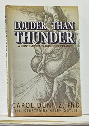 Louder Than Thunder: A Contemporary Business Parable [Signed Copy]