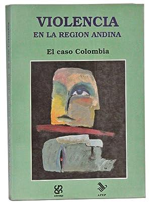 Violencia en la region andina: El caso: González, Fernán E.;