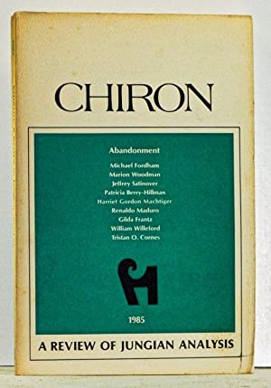 Chiron: A Review of Jungian Analysis (1985).: Schwartz-Salant, Nathan (ed.);