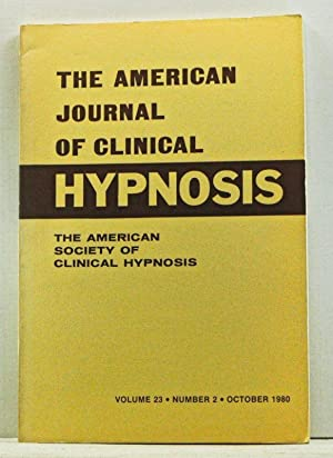 The American Journal of Clinical Hypnosis, Volume 23, Number 2 (October 1980)