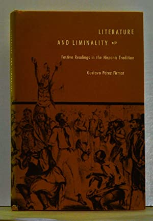 Literature and Liminality: Festive Readings in the Hispanic Tradition