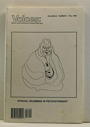 Voices: The Art and Science of Psychotherapy, Volume 28, Number 3 (Fall 1992). Ethical Dilemmas i...
