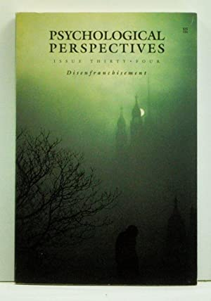 Psychological Perspectives: A Journal of Global Consciousness Integrating Psyche Soul and Nature,...