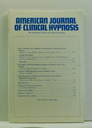 The American Journal of Clinical Hypnosis, Volume 32, Number 4 (April 1990)