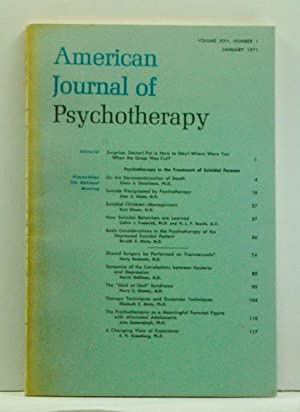 American Journal of Psychotherapy, Volume 25, Number 1 (January 1971). Psychotherapy in the Treat...