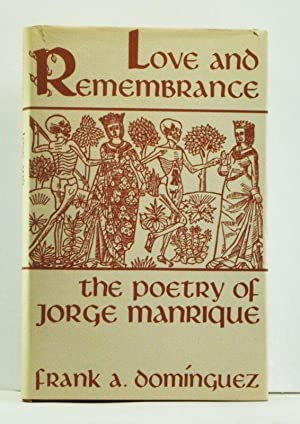 Love and Remembrance: The Poetry of Jorge Manrique