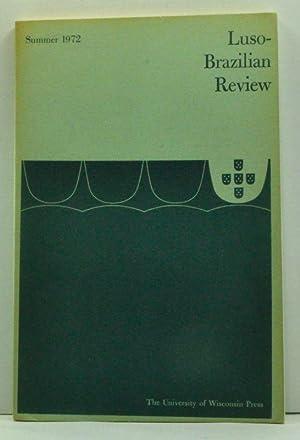Luso-Brazilian Review, Vol. IX, No. 1 (June: Kasten, Lloyd (ed.);