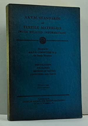 A.S.T.M. Standards on Textile Materials (With Related: A.S.T.M. Committee D-13