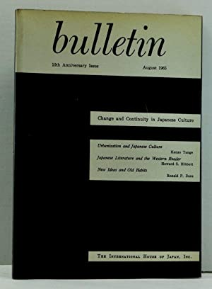 Bulletin: Change and Continuity in Japanese Culture, 10th (Tenth) Anniversary Issue; The Internat...