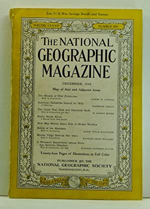 The National Geographic Magazine, Volume LXXXII (82),: National Geographic Society