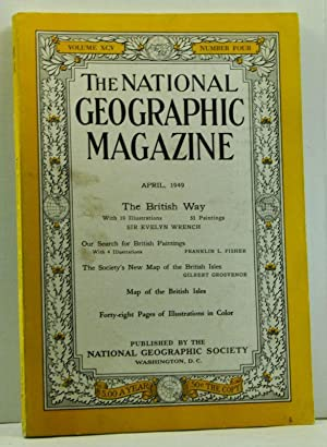 The National Geographic Magazine, 95, Number 4 (April 1949)