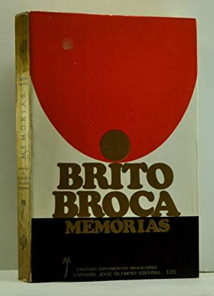 Brito Broca: Memórias (Portuguese language edition)
