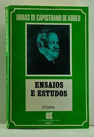 Obras de Capistrano de Abreu. Ensaios e: Capistrano de Abreu,
