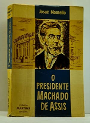 O Presidente Machado de Assis (Portuguese language edition)