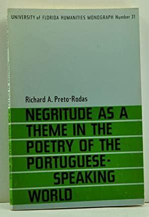 Negritude As a Theme in the Poetry of the Portuguese-Speaking World