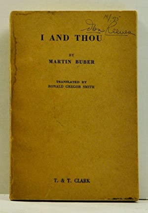 I and Thou: Buber, Martin; Smith,