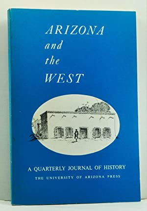 Arizona and the West: A Quarterly Journal: Hinton, Harwood P.