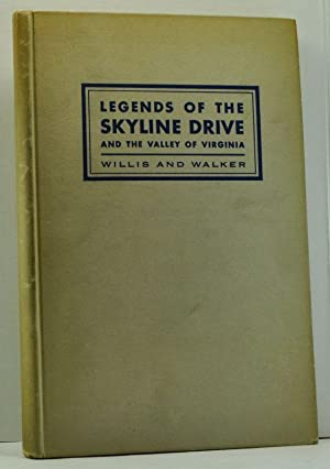 Legends of the Skyline Drive and the: Willis, Carrie Hunter;