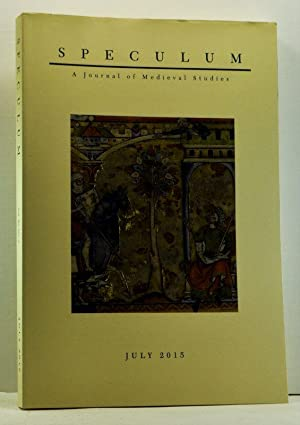 Speculum: A Journal of Medieval Studies. Volume 90, No. 3 (July 2015)