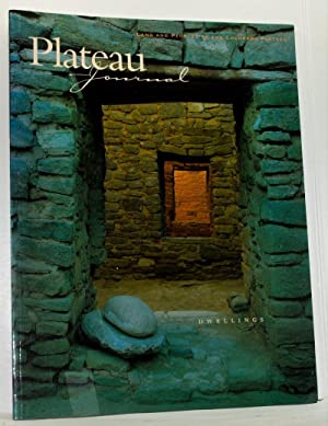 Plateau Journal: Land and Peoples of the Colorado Plateau (Summer 1999). Dwellings