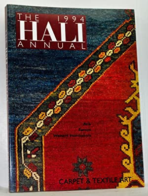 The Hali Annual 1994: Carpet and Textile Art. Asia, Europe, Western Hemisphere