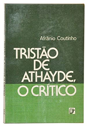 Tristão de Athayde, O Crítico: Coutinho, Afrânio